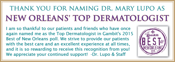 Dermatologist New Orleans - Dr Lupo has been named as New Orleans Top Dermatologist 2015