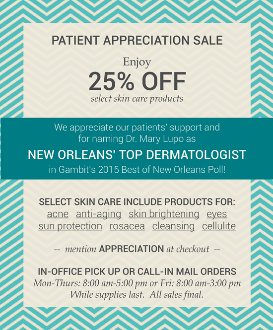 Dermatology Promotions New Orleans - We LOVE Our Patients